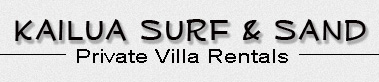 Kailua Surf & Sand Private Villa Rentals